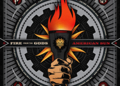 """FIRE FROM THE GODS' NEW ALBUM """"AMERICAN SUN"""" OUT TODAY"""
